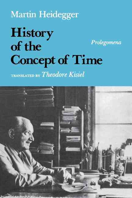 History of the Concept of Time By Heidegger, Martin