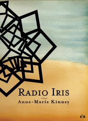 Radio Iris By Kinney, Anne-marie