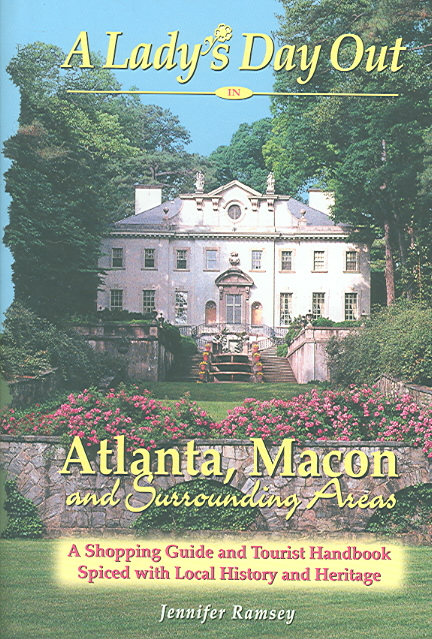 A Lady's Day Out in Atlanta, Macon And Surrounding Areas By Ramsey, Jennifer